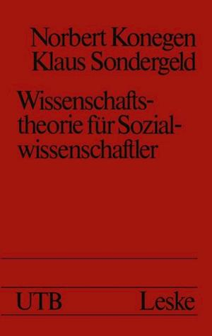 Wissenschaftstheorie fur Sozialwissenschaftler af Norbert Konegen