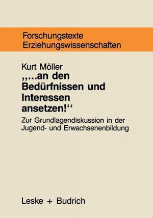 ... an den Bedurfnissen und Interessen ansetzen af Kurt Moller