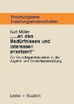 ... an Den Bedurfnissen Und Interessen Ansetzen af Kurt Moller, Kurt Moller