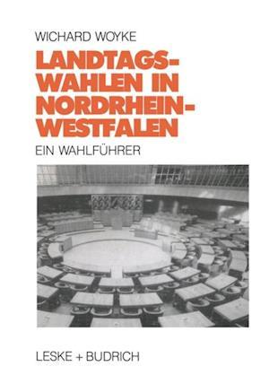Landtagswahlen in Nordrhein-Westfalen af Wichard Woyke