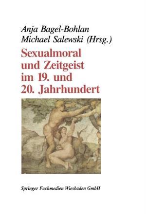 Sexualmoral und Zeitgeist im 19. und 20. Jahrhundert
