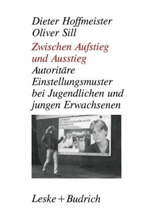Zwischen Aufstieg und Ausstieg af Dieter Hoffmeister, Oliver Sill