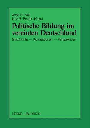 Politische Bildung im vereinten Deutschland