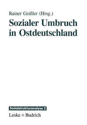 Sozialer Umbruch in Ostdeutschland