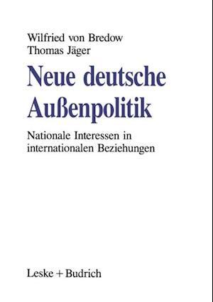 Neue deutsche Auenpolitik af Thomas Jager, Wilfried von Bredow