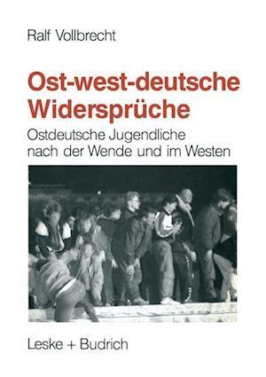 Ost-Westdeutsche Widerspruche af Ralf Vollbrecht