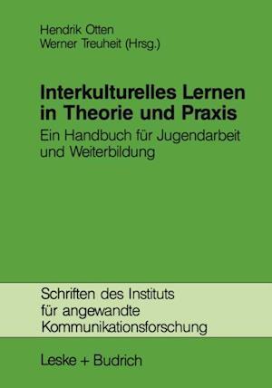 Interkulturelles Lernen in Theorie und Praxis