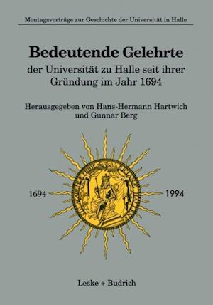 Bedeutende Gelehrte der Universitat zu Halle seit ihrer Grundung im Jahr 1694