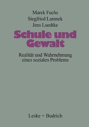 Schule Und Gewalt af Marek Fuchs