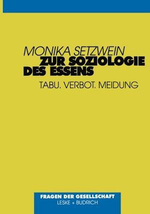 Zur Soziologie des Essens af Monika Setzwein