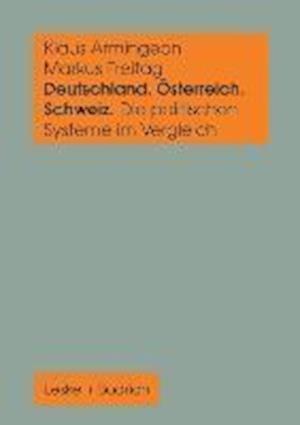 Deutschland, Osterreich Und Die Schweiz. Die Politischen Systeme Im Vergleich af Markus Freitag, Klaus Armingeon