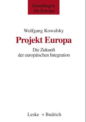 Projekt Europa af Wolfgang Kowalsky