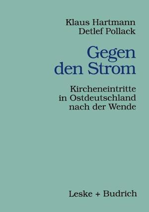 Gegen den Strom af Klaus Hartmann, Detlef Pollack