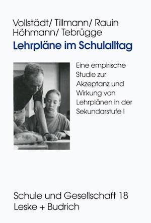Lehrplane im Schulalltag af Witlof Vollstadt, Klaus-Jurgen Tillmann, Katrin Hohmann