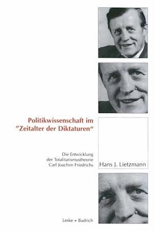 Politikwissenschaft im Zeitalter der Diktaturen' af Hans J. Lietzmann