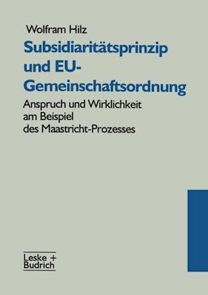 Subsidiaritatsprinzip und EU-Gemeinschaftsordnung