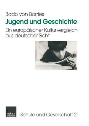 Jugend und Geschichte af Bodo Von Borries