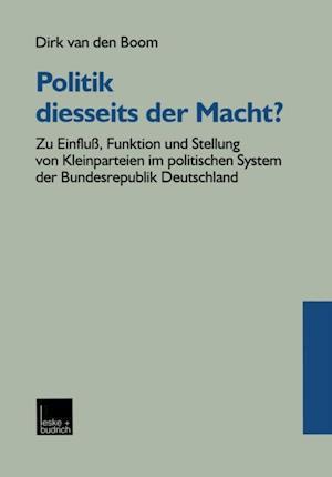 Politik diesseits der Macht? af Dirk Van Den Boom