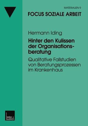 Hinter den Kulissen der Organisationsberatung