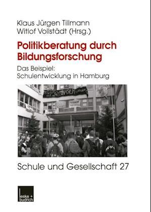 Politikberatung durch Bildungsforschung af Witlof Vollstadt, Klaus-Jurgen Tillmann