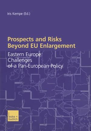 Prospects and Risks Beyond EU Enlargement