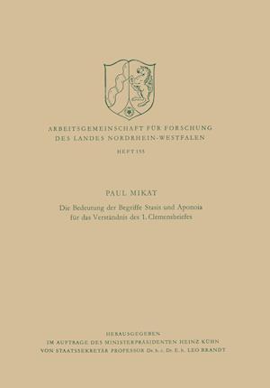 Die Bedeutung Der Begriffe Stasis Und Aponoia Fur Das Verstandnis Des 1. Clemensbriefes af Paul Mikat