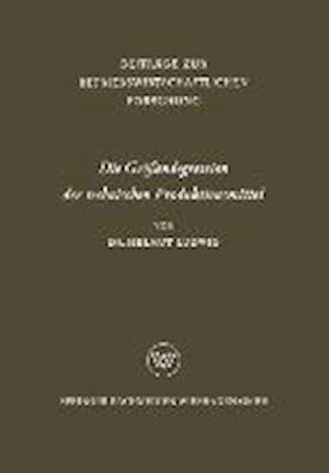Die Grossendegression Der Technischen Produktionsmittel af Helmut Ludwig