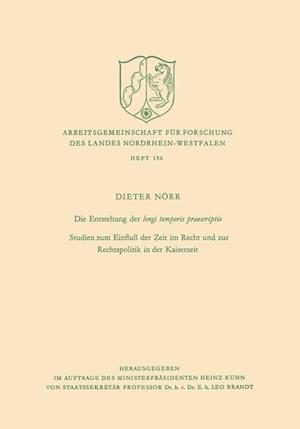 Die Entstehung Der Longi Temporis Praescriptio af Dieter Norr
