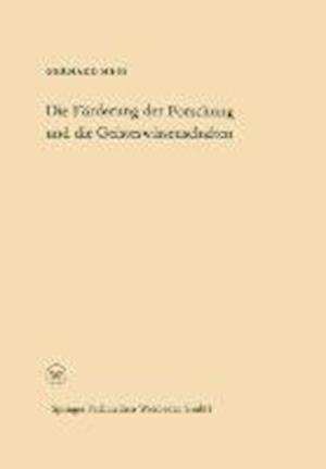 Die Forderung Der Forschung Und Die Geisteswissenschaften af Gerhard Hess