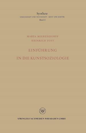 Einfuhrung in Die Kunstsoziologie af Marta Mierendorff