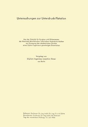 Untersuchungen Zur Unterdruck-Flotation af Joachim Illmer