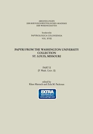 Papyri from the Washington University Collection St. Louis, Missouri af Klaus Maresch, Zola Packman
