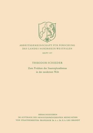 Zum Problem des Staatenpluralismus in der modernen Welt af Theodor Schieder