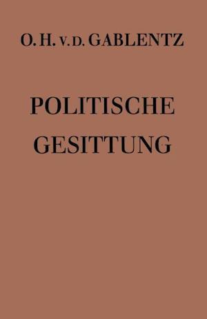 Politische Gesittung af Otto Heinrich ˜von derœ Gablentz