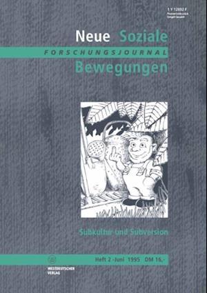Subkultur und Subversion af Ansgar Klein, Thomas Leif, Jupp Legrand