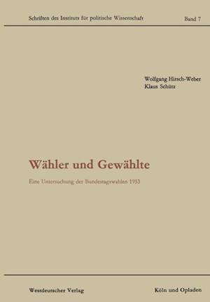 Wahler und Gewahlte af Klaus Schutz, Wolfgang Hirsch-Weber
