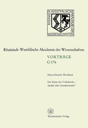 Die Krisis Der Volkskirche Zerfall Oder Gestaltwandel? af Heinz-Dietrich Wendland