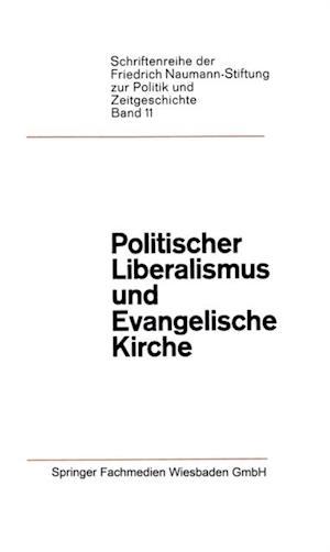 Politischer Liberalismus und Evangelische Kirche af Paul Jacobs, Paul Luchtenberg, Friedrich Karrenberg