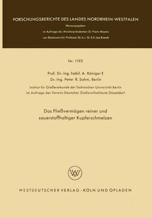 Das Flievermogen reiner und sauerstoffhaltiger Kupferschmelzen af Anton Koniger