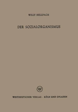 Der Sozialorganismus af Willy Hellpach