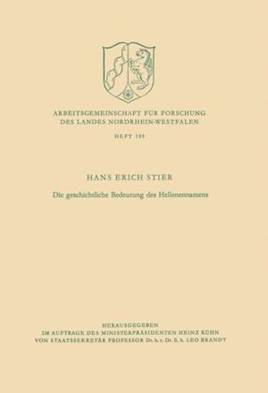 Die geschichtliche Bedeutung des Hellenennamens af Hans Erich Stier