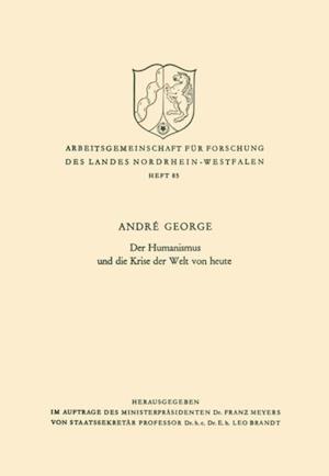 Der Humanismus und die Krise der Welt von heute af Andre George