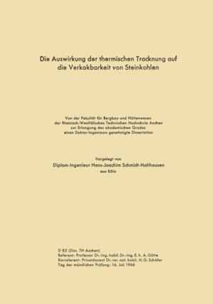 Die Auswirkung der thermischen Trocknung auf die Verkokbarkeit von Steinkohlen af Hans-Joachim Schmidt-Holthausen