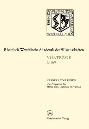 Das Programm der Stanza della Segnatura im Vatikan af Herbert ˜vonœ Einem