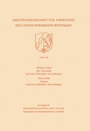 Der Ultraschall und seine technischen Anwendungen / Infrarot und seine technischen Anwendungen af Abraham Esau