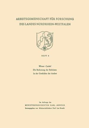 Die Bedeutung der Beduinen in der Geschichte der Araber af Werner Caskel