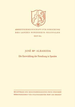 Die Entwicklung der Forschung in Spanien af Jose Maria Albareda