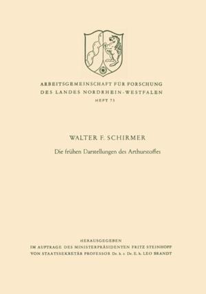 Die fruhen Darstellungen des Arthurstoffes af Walter F. Schirmer