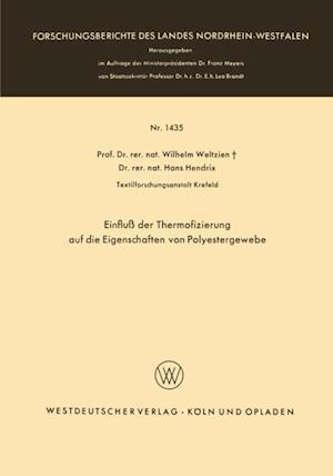 Einflu der Thermofizierung auf die Eigenschaften von Polyestergewebe af Wilhelm Weltzien