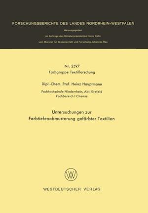 Untersuchungen zur Farbtiefenabmusterung gefarbter Textilien af Heinz Hauptmann